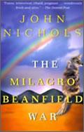 John Nichols: The Milagro Beanfield War