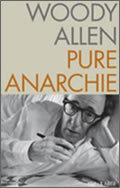 Woody Allen: Pure Anarchie