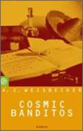A. C. Weisbecker: Cosmic Banditos