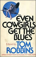 Tom Robbins: Even Cowgirls Get the Blues