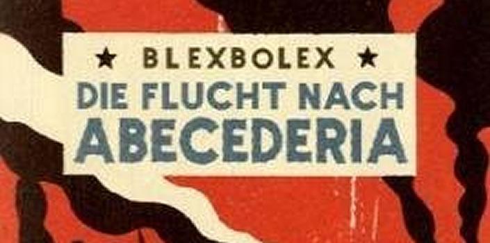 Blexbolex: Die Flucht nach Abedederia