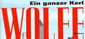 Tom Wolfe: Ein ganzer Kerl