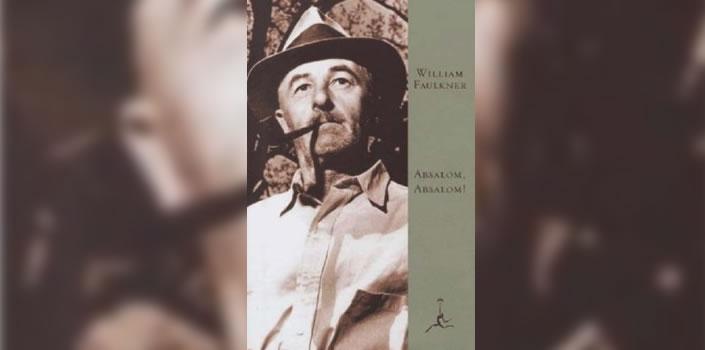 William Faulkner: Absalom, Absalom!