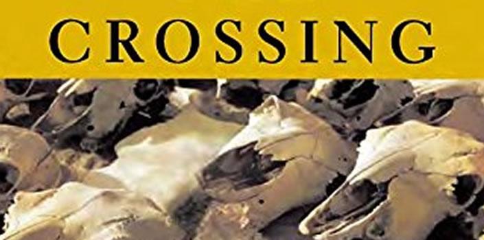 Cormac McCarthy: The Crossing