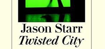 Jason Starr: Twisted City
