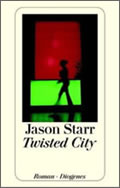 Jason Starr: Twisted City