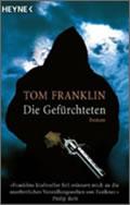 Tom Franklin: Die Gefürchteten