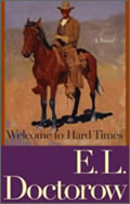E. L. Doctorow: Welcome to Hard Times