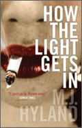 M.J. Hyland: How the Light Gets In