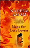 Nadeem Aslam: Maps for Lost Lovers