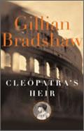 Gillian Bradshaw: Cleopatra's Heir