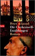Peter Ackroyd: Die Clerkenwell-Erzählungen