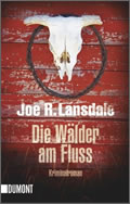 Joe R. Lansdale: Die Wälder am Fluss