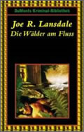 Joe R. Lansdale: Die Wälder am Fluss