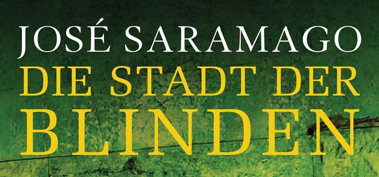José Saramago: Die Stadt der Blinden