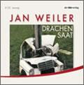 Jan Weiler: Drachensaat