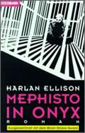 Harlan Ellison: Mephisto in Onyx