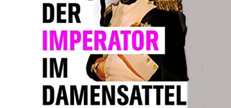 Volker Remy: Der Imperator im Damensattel