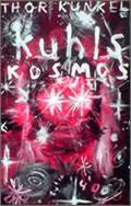 Thor Kunkel: Kuhls Kosmos