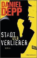 Daniel Depp: Stadt der Verlierer