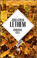 Jonathan Lethem: Chronic City