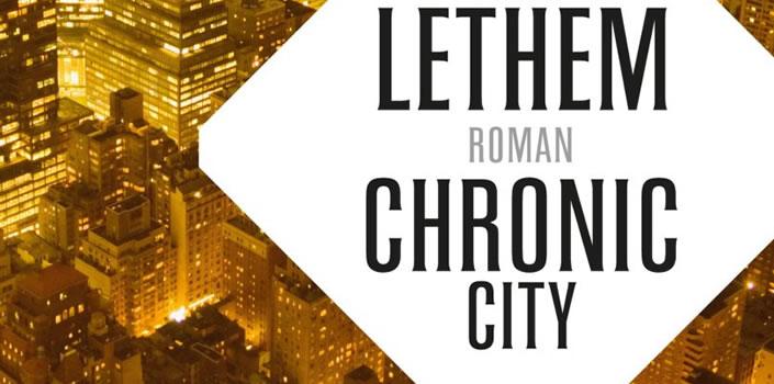 Jonathan Lethem: Chronic City