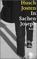 Husch Josten: In Sachen Joseph