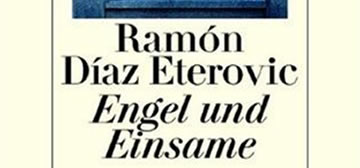 Ramón Díaz Eterovic: Engel und Einsame