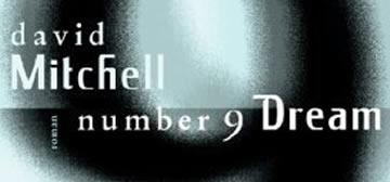David Mitchell: Number 9 Dream