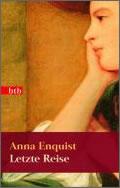 Anna Enquist: Letzte Reise