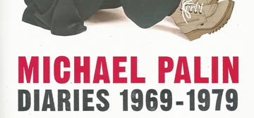 Michael Palin: Diaries 1969 – 1979. The Python Years