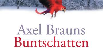 Axel Brauns: Buntschatten und Fledermäuse