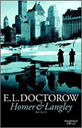E. L. Doctorow: Homer & Langley