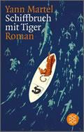 Yann Martel: Schiffbruch mit Tiger