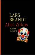 Lars Brandt: Alles Zirkus