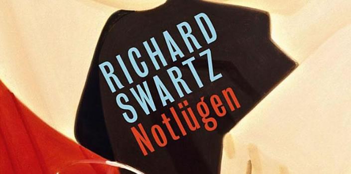 Richard Swartz: Notlügen