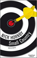Nick Hornby: Small Country
