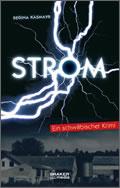Regina Käsmayr: Strom