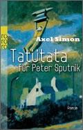 Axel Simon: Tatütata für Peter Sputnik