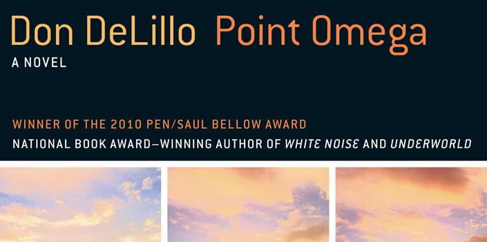 Don DeLillo: Point Omega