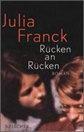 Julia Franck: Rücken an Rücken