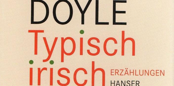 Roddy Doyle: Typisch irisch