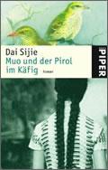 Dai Sijie: Muo und der Pirol im Käfig