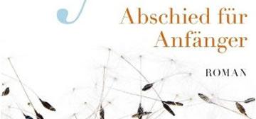 Anne Tyler: Abschied für Anfänger