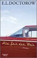 E.L. Doctorow: Alle Zeit der Welt