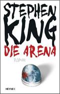 Stephen King: Die Arena