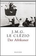 Jean-Marie Gustave Le Clézio: Der Afrikaner