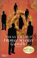 Vikas Swarup: Immer wieder Gandhi