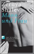 Zeruya Shalev: Mann und Frau