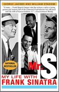 G. Jacobs, W. Stadiem: Mr. S: My Life with Frank Sinatra